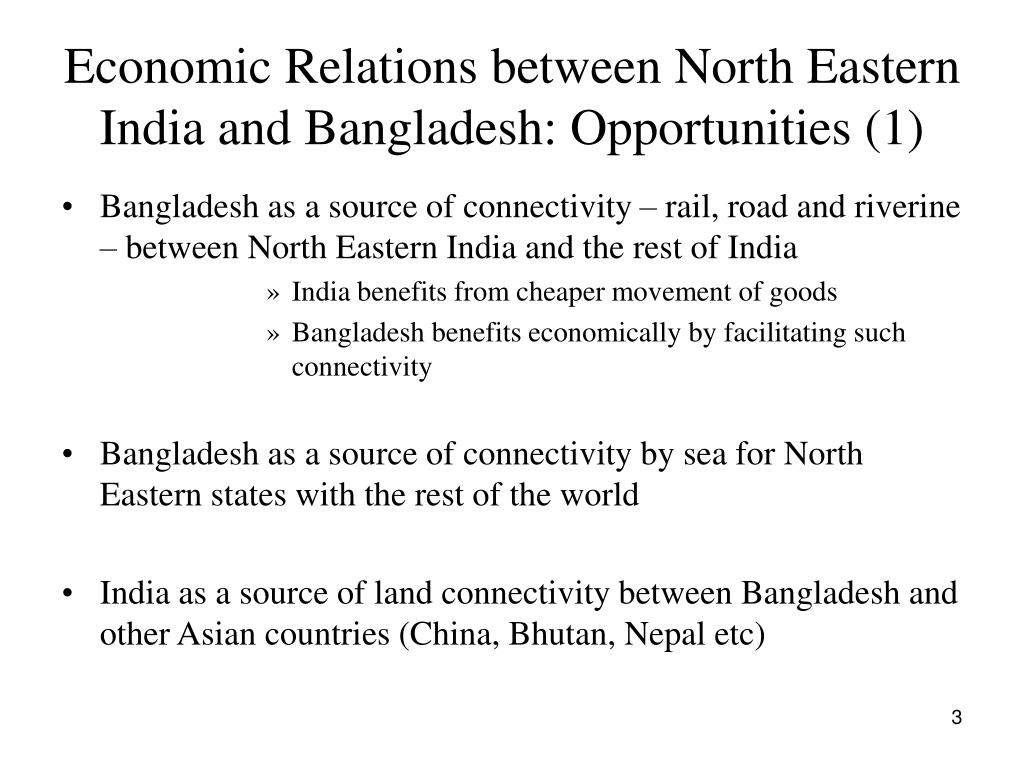 Economic Relations between North Eastern India and Bangladesh: Opportunities (1)