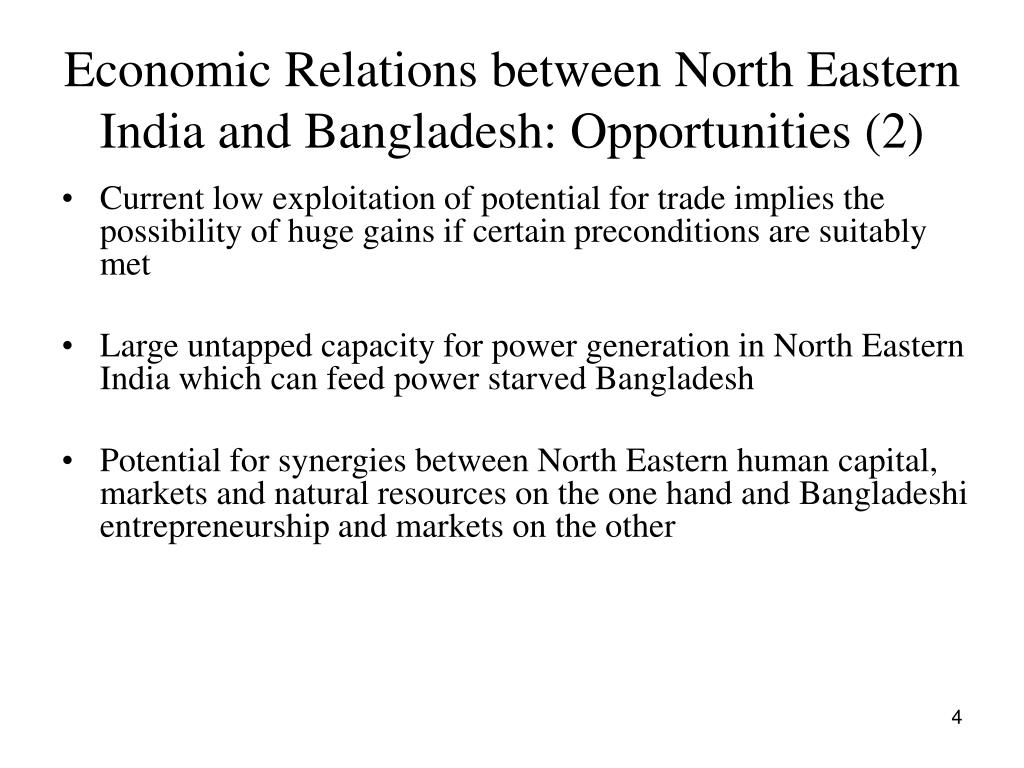 Economic Relations between North Eastern India and Bangladesh: Opportunities (2)