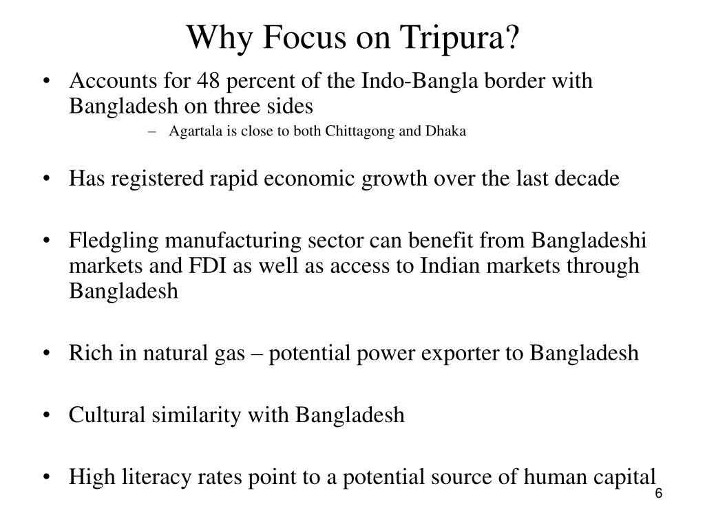 Why Focus on Tripura?