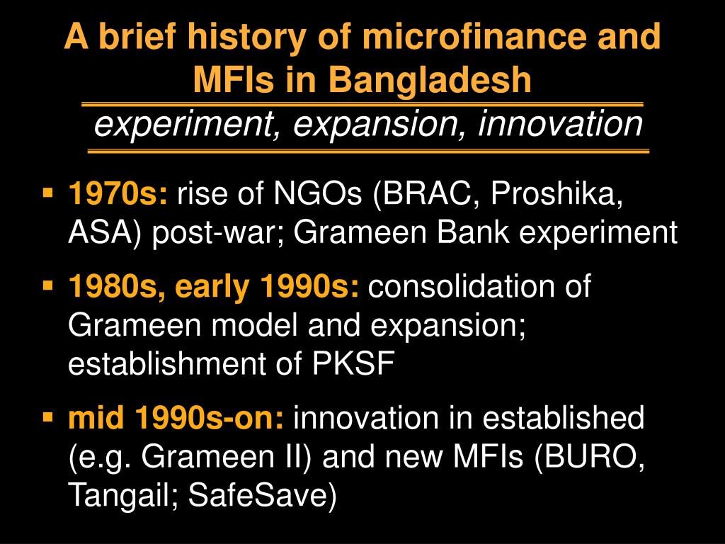 A brief history of microfinance and MFIs in Bangladesh