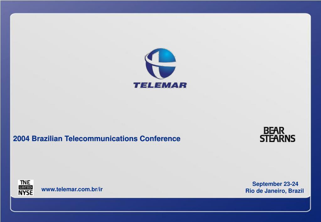 2004 Brazilian Telecommunications Conference