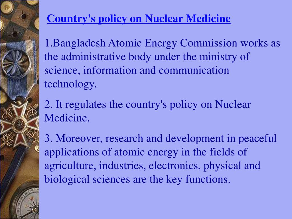 Country's policy on Nuclear Medicine
