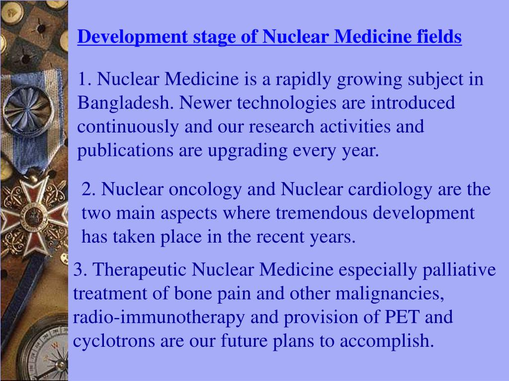 Development stage of Nuclear Medicine fields