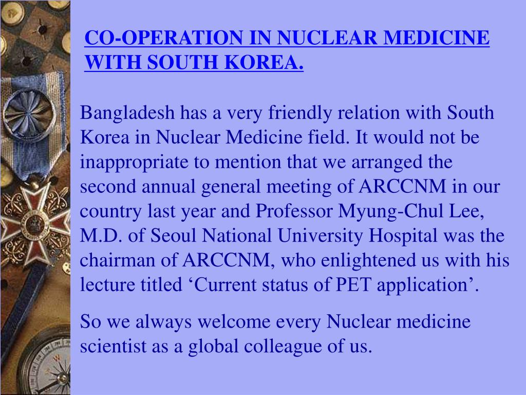 CO-OPERATION IN NUCLEAR MEDICINE WITH SOUTH KOREA.