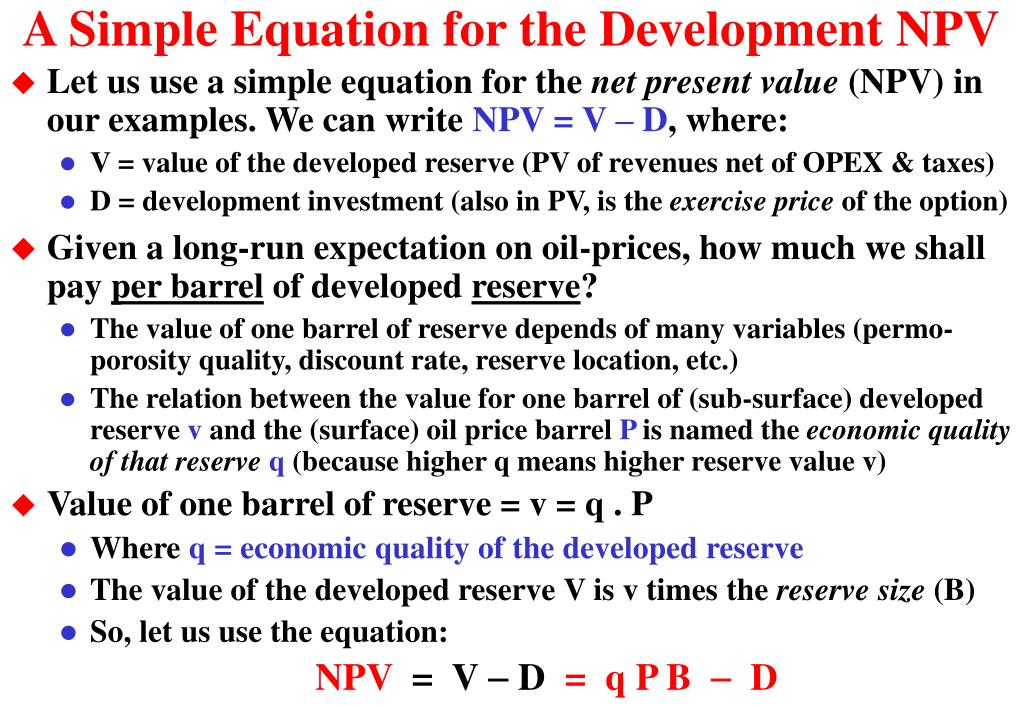A Simple Equation for the Development NPV
