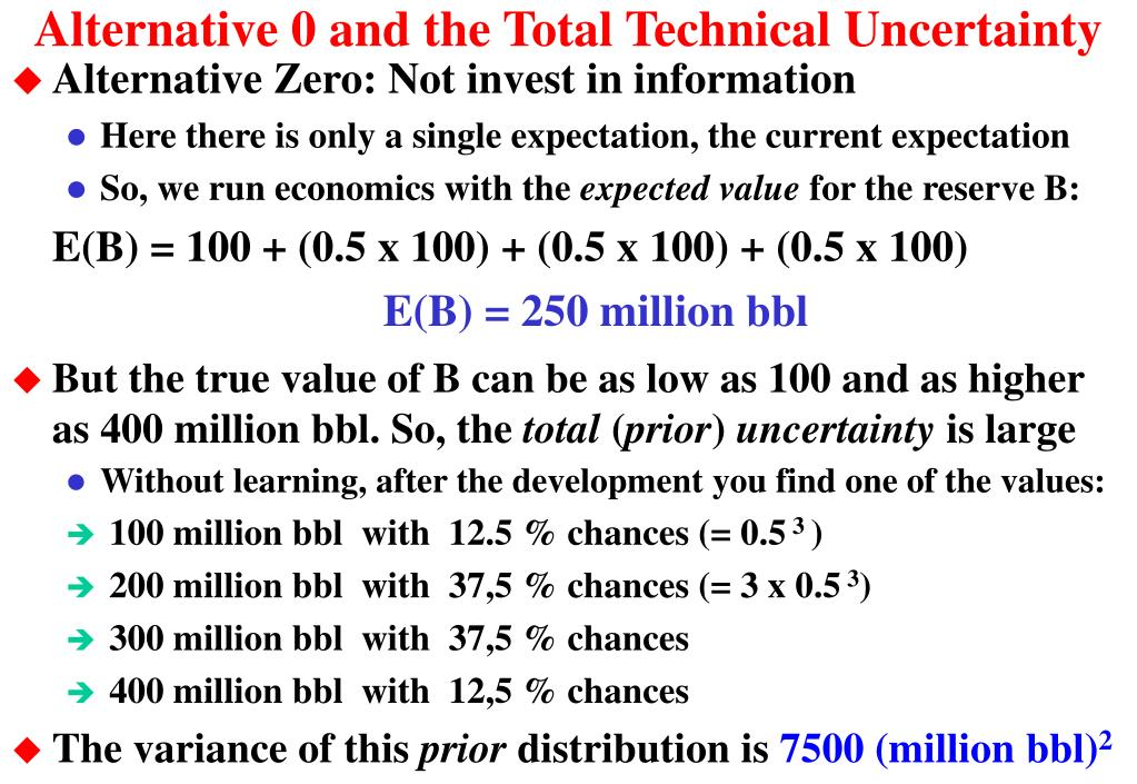Alternative 0 and the Total Technical Uncertainty