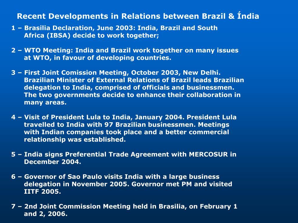Recent Developments in Relations between Brazil & Índia