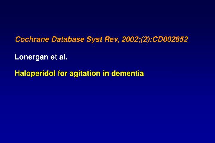 Haloperidol for agitation in dementia