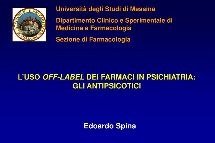 L uso off label dei farmaci in psichiatria gli antipsicotici