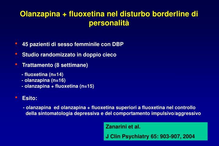 Olanzapina + fluoxetina nel disturbo borderline di personalità
