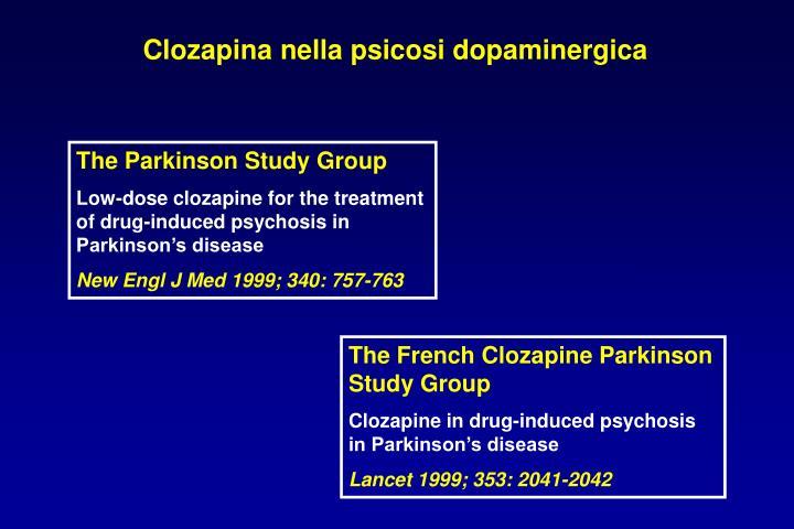 Clozapina nella psicosi dopaminergica