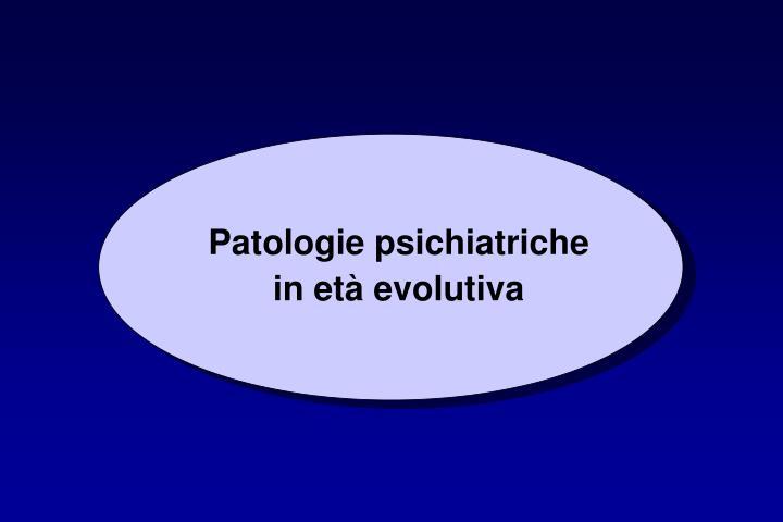 Patologie psichiatriche