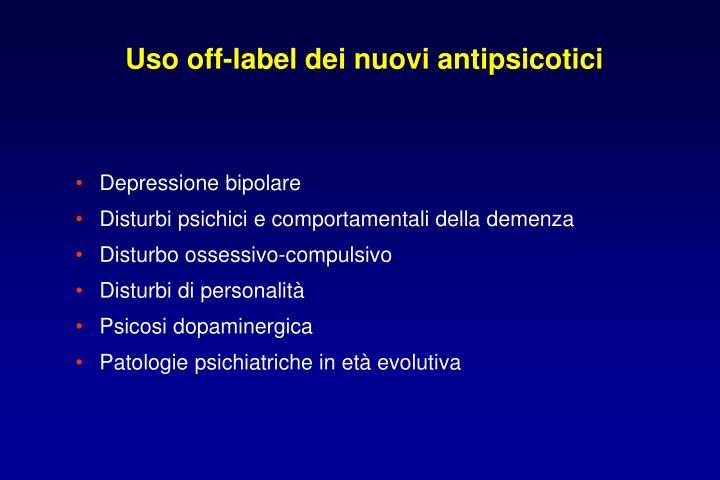 Uso off-label dei nuovi antipsicotici