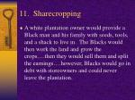 11 sharecropping