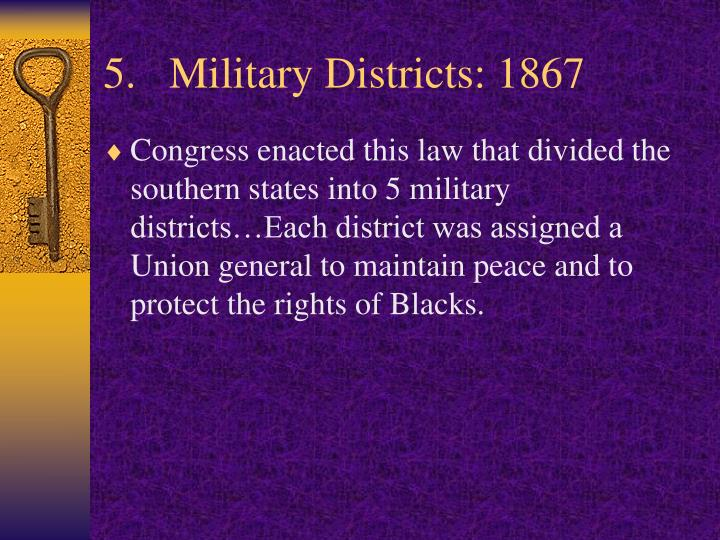 Military Districts: 1867