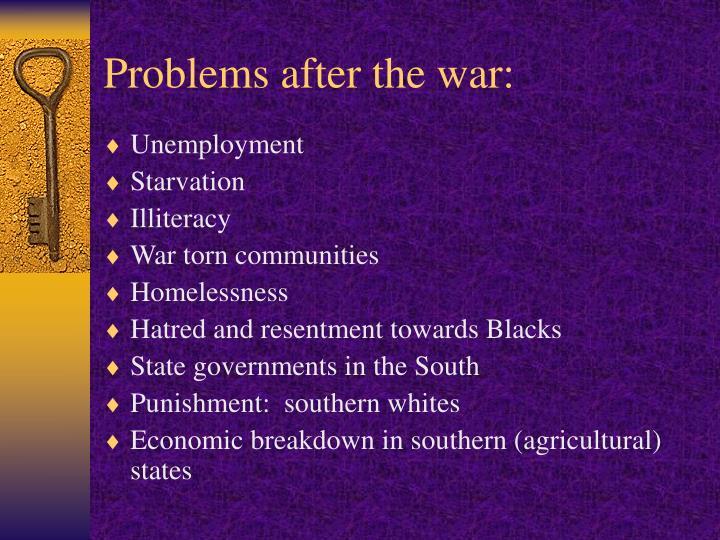 Problems after the war: