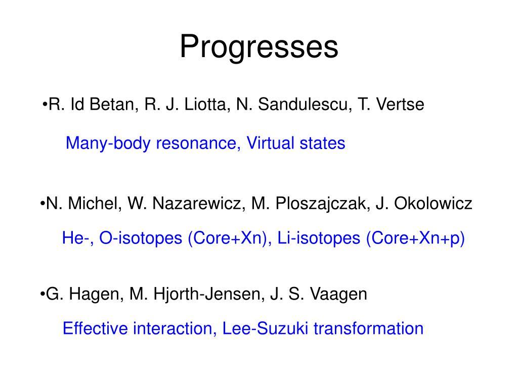 Progresses