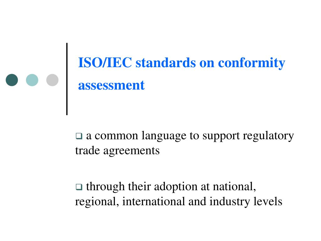 ISO/IEC standards on conformity assessment
