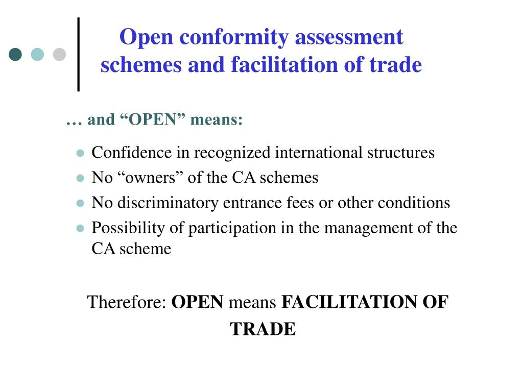 Open conformity assessment schemes and facilitation of trade