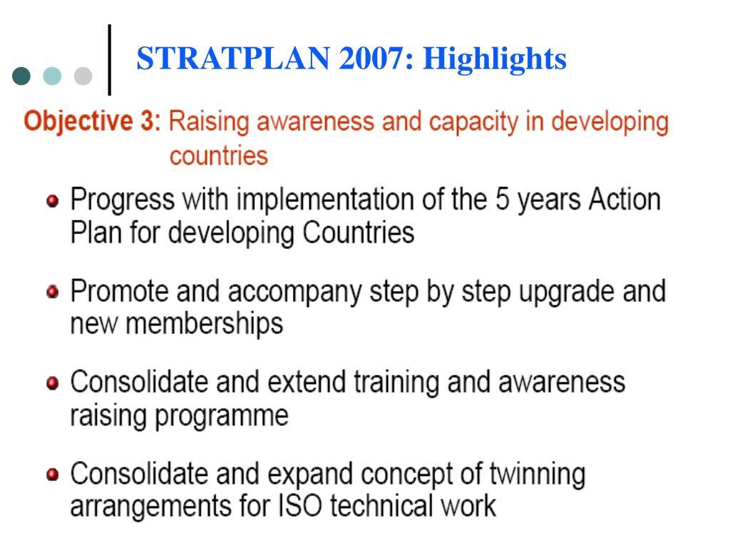 STRATPLAN 2007: Highlights