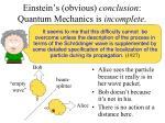 einstein s obvious conclusion quantum mechanics is incomplete