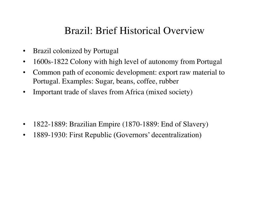 Brazil: Brief Historical Overview