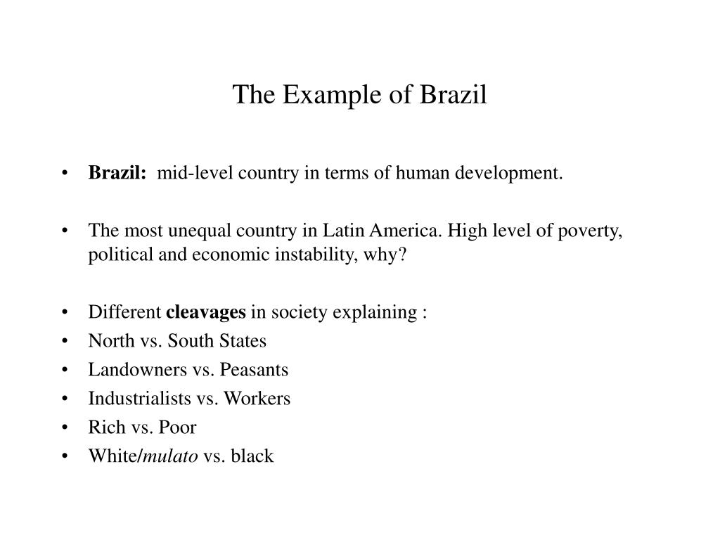 The Example of Brazil