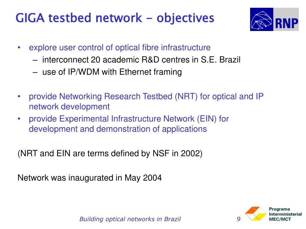 GIGA testbed network - objectives