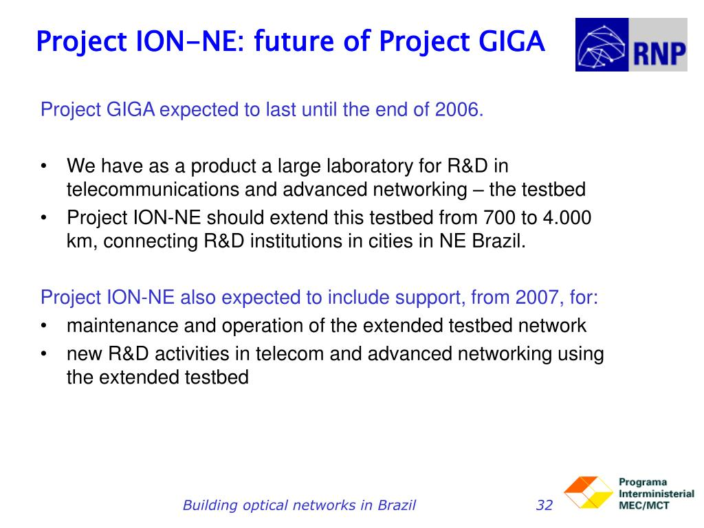 Project ION-NE: future of Project GIGA