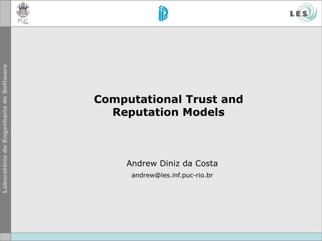 Computational Trust and
