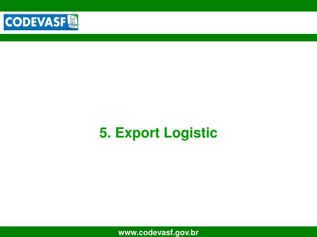 5. Export Logistic