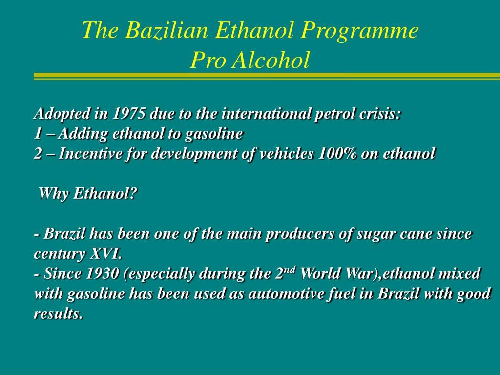 The Bazilian Ethanol Programme