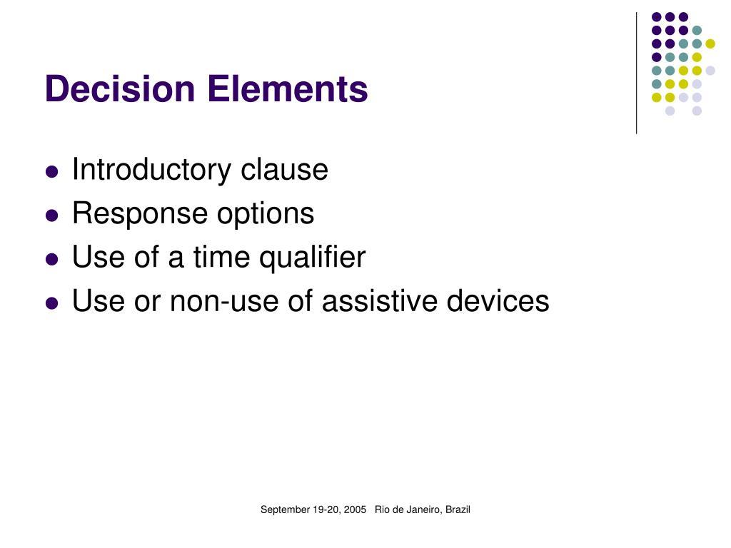 Decision Elements