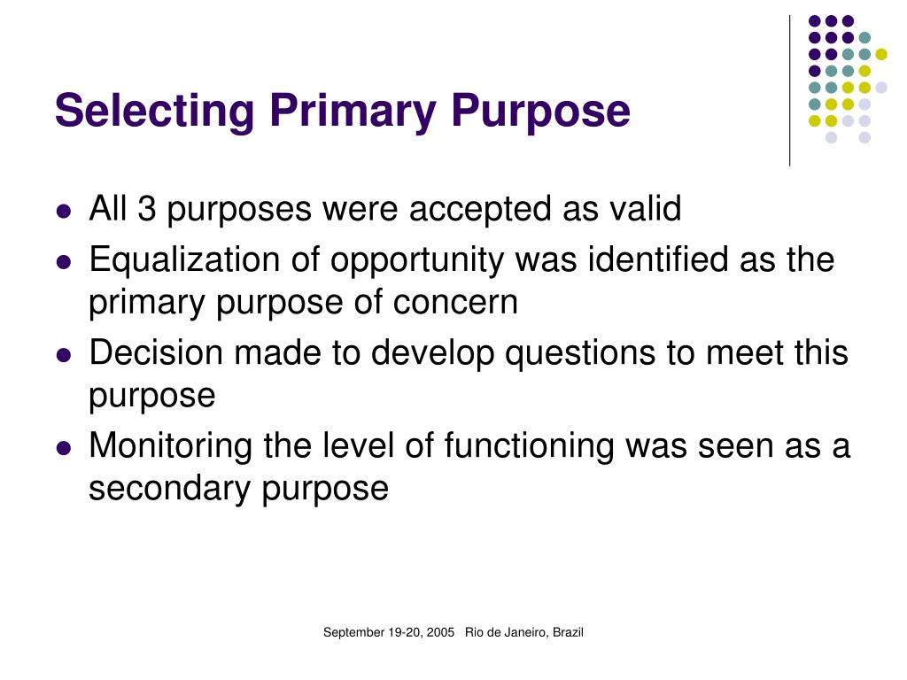 Selecting Primary Purpose