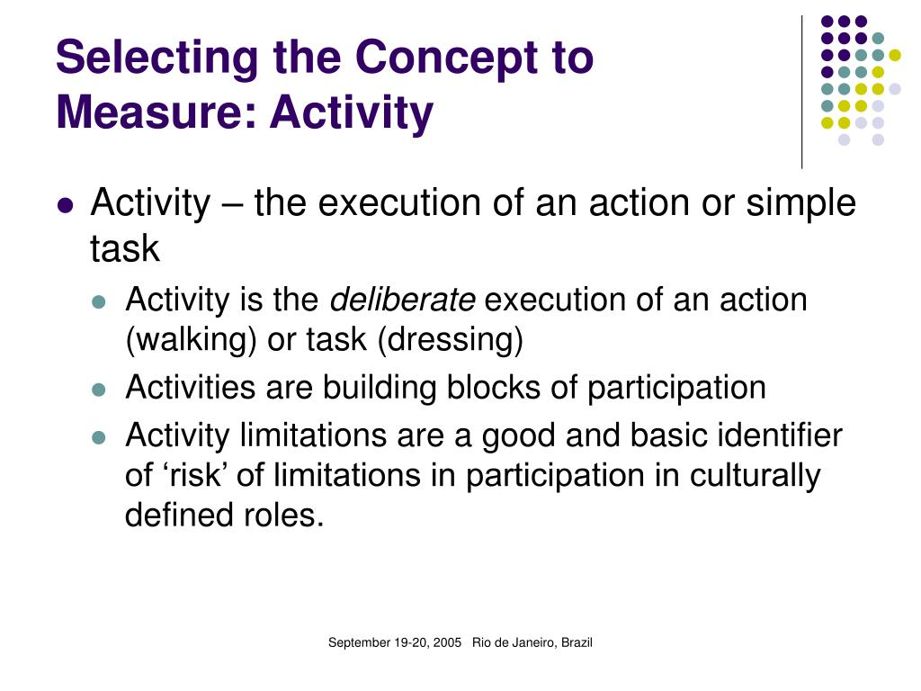 Selecting the Concept to Measure: Activity