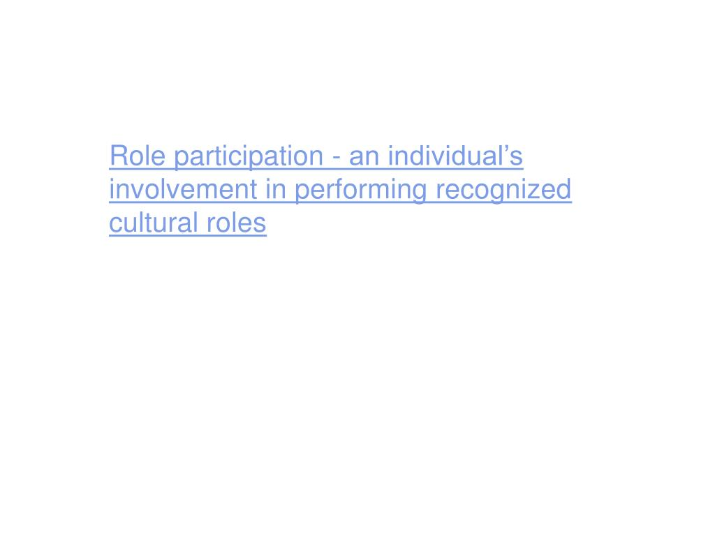 Role participation -