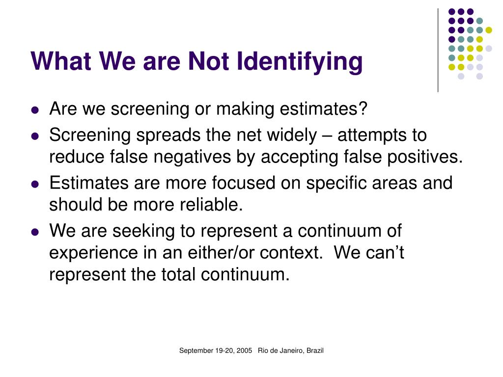What We are Not Identifying