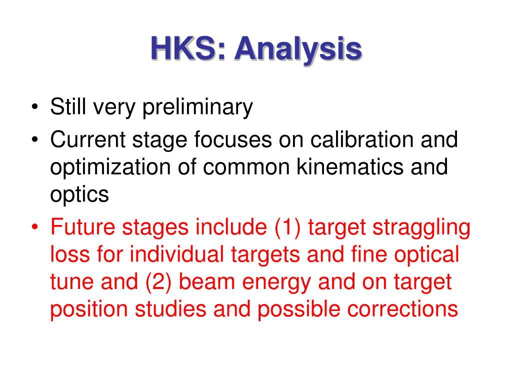HKS: Analysis