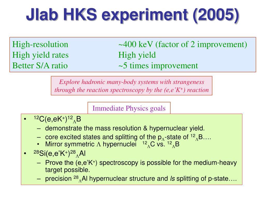 Jlab HKS experiment (2005)