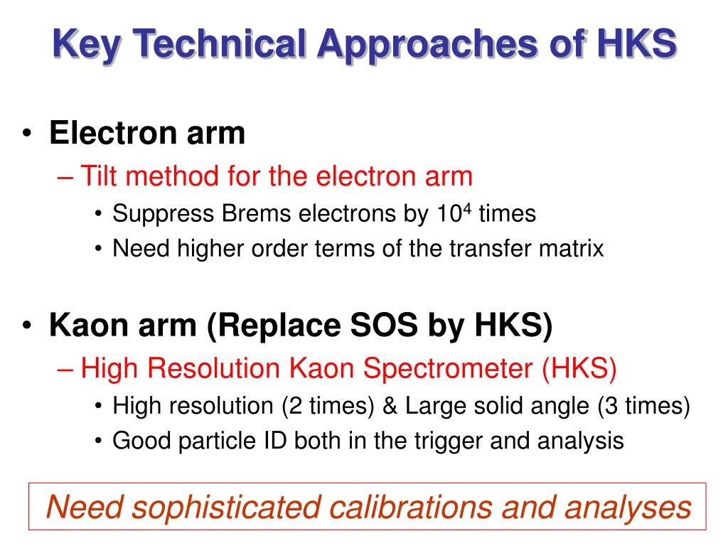 Key Technical Approaches of HKS