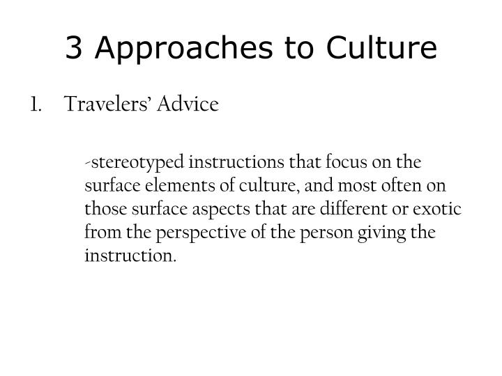 3 Approaches to Culture