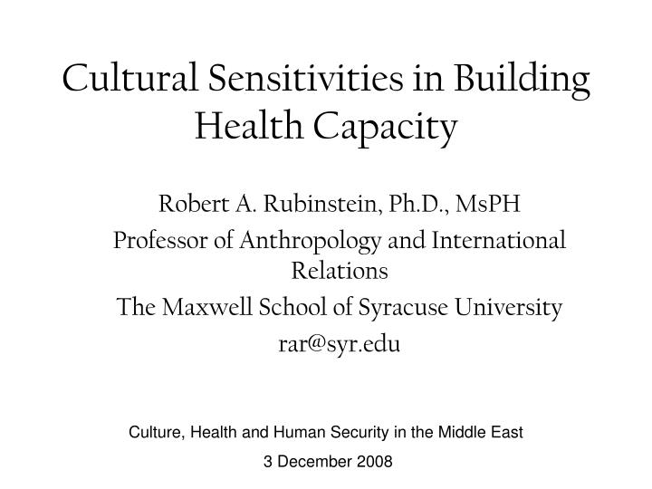 Cultural sensitivities in building health capacity