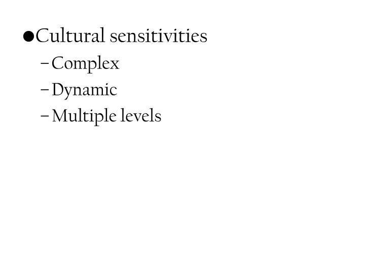 Cultural sensitivities