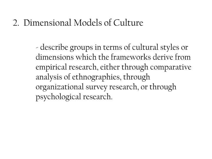 2.  Dimensional Models of Culture