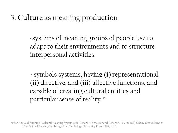3. Culture as meaning production