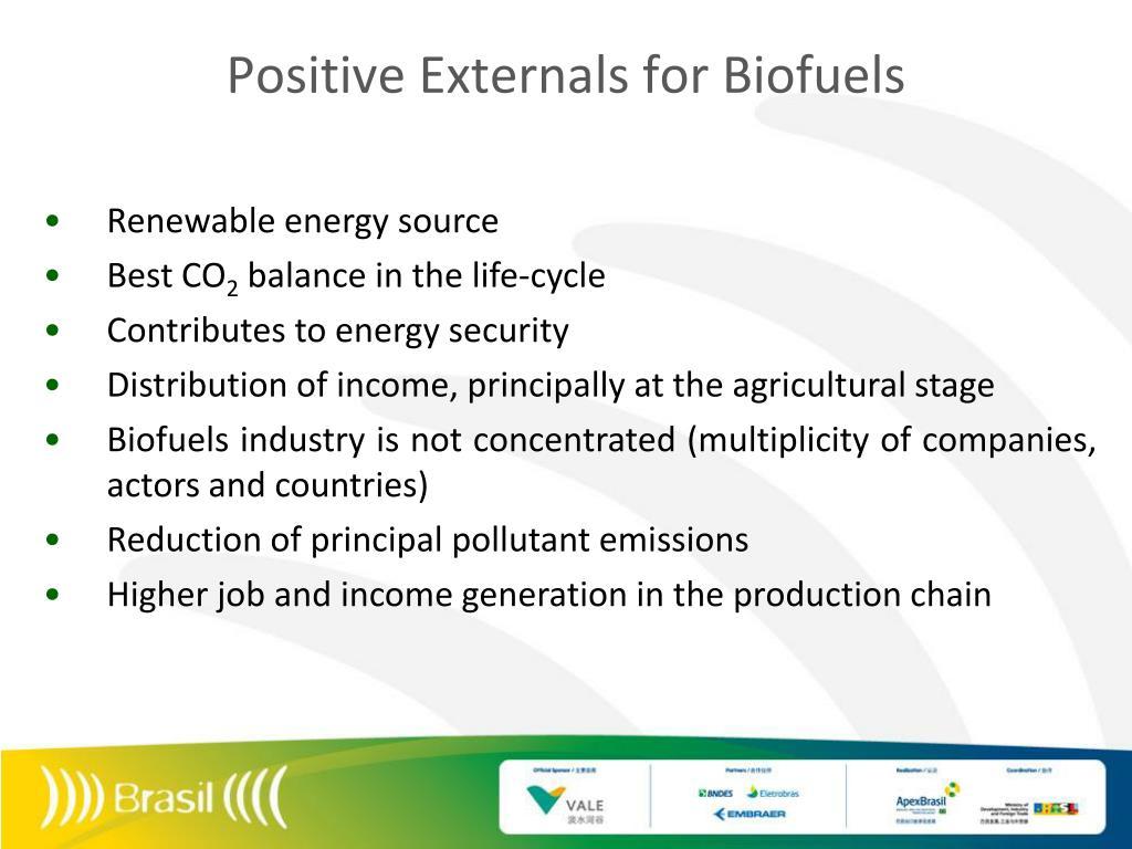 Positive Externals for Biofuels