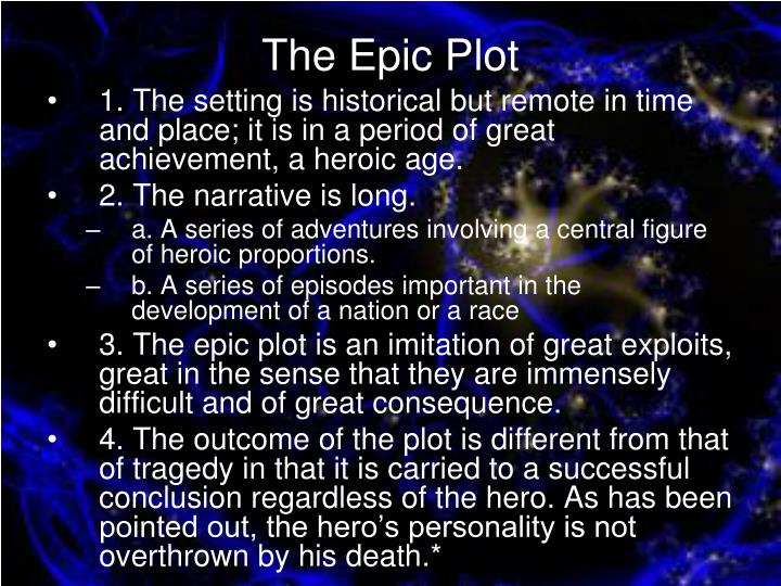 The epic plot