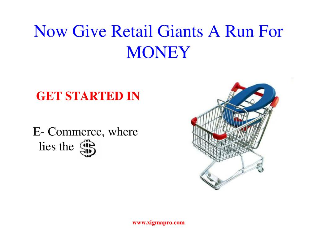 Now Give Retail Giants A Run For MONEY