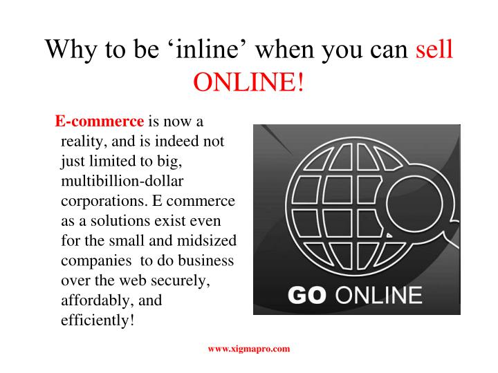 Why to be inline when you can sell online