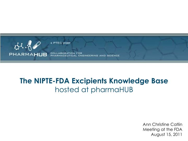 The NIPTE-FDA Excipients Knowledge Base